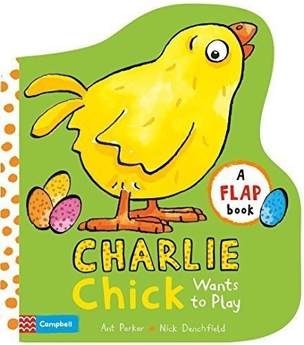 Charlie Chick Wants To Play 查理小雞玩耍 翻翻操作硬頁書