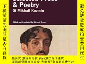 二手書博民逛書店Selected罕見Prose & Poetry-散文詩選Y436638 Mikhail Kuzmin Har