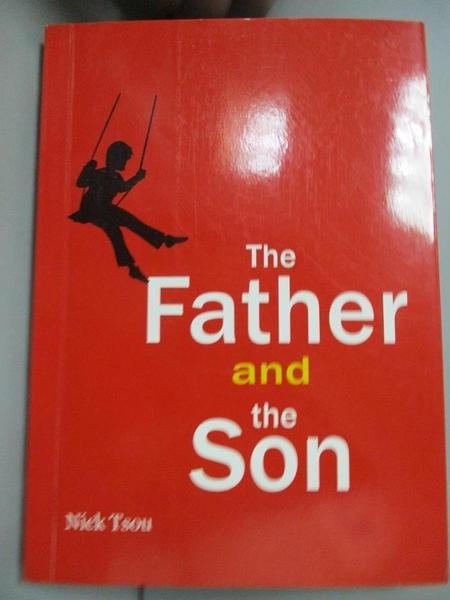 【書寶二手書T6/翻譯小說_NRU】The father and the son_鄒文仁Nick Jou