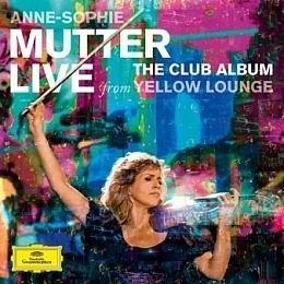慕特神采 Yellow Lounge古典新創意 CD附DVD Annie-Sophie Mutter  The Clu