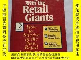 二手書博民逛書店competing罕見with the retail giants(零售巨頭的競爭) 實物拍圖Y181909