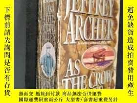 二手書博民逛書店As罕見The Crow FliesY306334 Jeffrey Archer Harpercollins