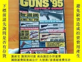 二手書博民逛書店NEW罕見EXPANDED EDITION GUNS 95 BUYER S GUIDE 16開Y10893 看