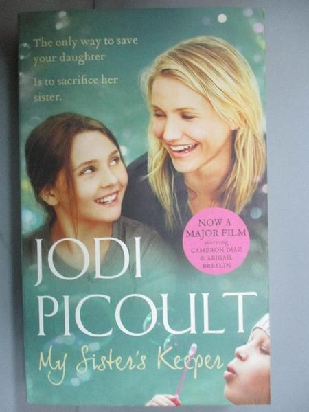 【書寶二手書T3/原文小說_C1P】My Sister s Keeper_Jodi Picoult