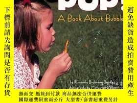 二手書博民逛書店Pop!罕見A Book About Bubbles (let s-read-and-find-out Scien