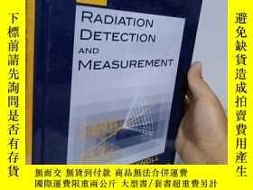 二手書博民逛書店實物拍照;Radiation罕見Detection and Measurement 輻射探測和測量Y15389