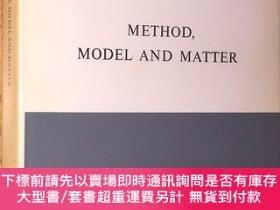 二手書博民逛書店Mario罕見Bunge 本格 : Method, Model, and Matter 方法,模型與物質 原版精裝