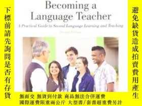 二手書博民逛書店Becoming罕見A Language Teacher: A Practical Guide To Second