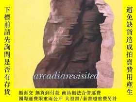 二手書博民逛書店Arcadia罕見Revisited: The Place of