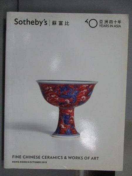 【書寶二手書T2/收藏_PCX】Sptheby s_Fine Chinese Ceramics…Art_2013/10/