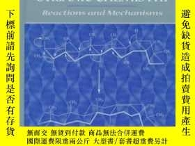 二手書博民逛書店Advanced罕見Organic Chemistry: Reactions And Mechanisms-高級有