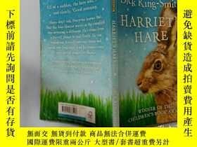 二手書博民逛書店Dick罕見King-Smith Harriet s Hare:迪克·金·史密斯·哈裏特的野兔Y200392