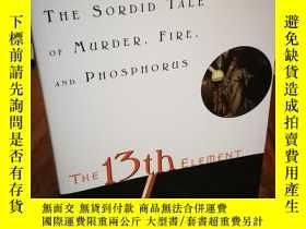 二手書博民逛書店The罕見13th Element: The Sordid Ta