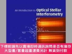 二手書博民逛書店An罕見Introduction To Optical Stellar InterferometryY2551