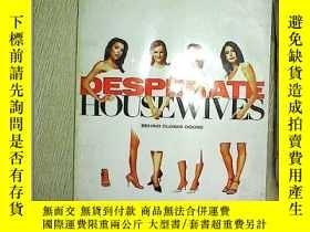 二手書博民逛書店Desperate罕見Housewives 絕望的家庭Y2030