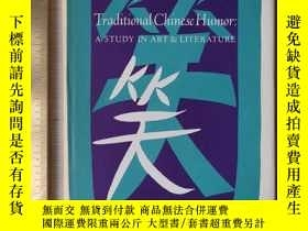 二手書博民逛書店Traditional罕見Chinese humor a study in art and literature