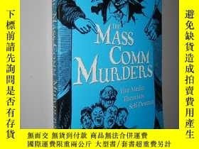 二手書博民逛書店The罕見Mass Comm Murders: Five Med