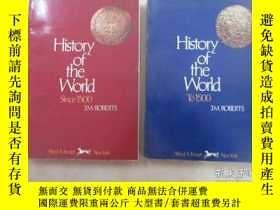 二手書博民逛書店英文書:HISTORYOF罕見THE WORID :【TO 1500】【SINCE 1500】共2本合售 16開