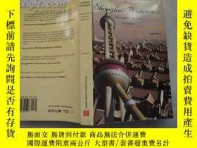 二手書博民逛書店Shanghai-Promenade罕見上海 - 長廊Y1842