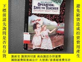 二手書博民逛書店OPERATION罕見SAVE THE TEACHER SATURDAY NIGHT TOASTY239696