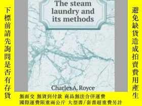 二手書博民逛書店The罕見Steam Laundry and its MethodsY405706 Charles A. Ro