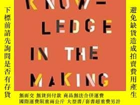 二手書博民逛書店Social罕見Knowledge In The Making-社會知識的形成Y443421 Charles