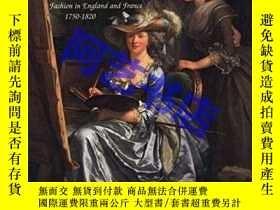 二手書博民逛書店The罕見Art Of Dress:Fashion In England And France, 1750-182