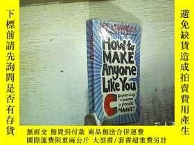 二手書博民逛書店How罕見To Make Anyone Like You: Pr