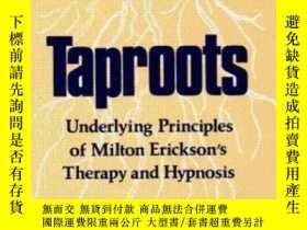二手書博民逛書店Taproots:罕見Underlying Principles