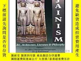 二手書博民逛書店Jainism:罕見Art, Architecture, Lit