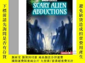 二手書博民逛書店Scary罕見Alien AbductionsY346464 C