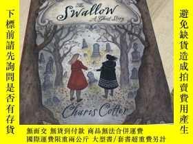 二手書博民逛書店The罕見Swallow: A Ghost StoryY346418 Charis Cotter Tundra