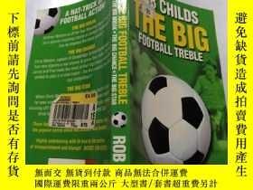 二手書博民逛書店The罕見big Football treble:大型足球高音Y212829