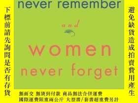 二手書博民逛書店Why罕見Men Never Remember And Women Never ForgetY256260 M