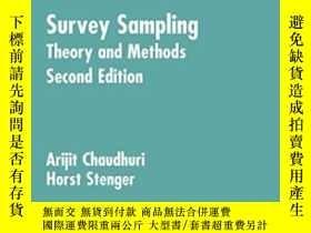 二手書博民逛書店Survey罕見Sampling: Theory And Methods Second Edition-抽樣調查: