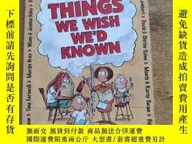 二手書博民逛書店Things罕見We Wish We d Known: 50 Veteran Home-schoolers Sha