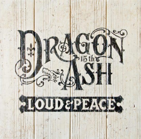 Dragon Ash Loud & Peace 15周年精選輯 CD 貝斯手IKUZONE瘁逝Walk with Dreams Dragon Ash太陽仍會不斷升起