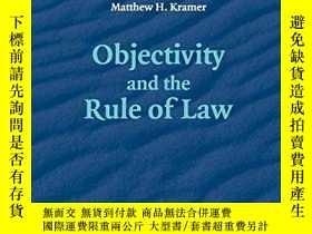 二手書博民逛書店Objectivity罕見And The Rule Of LawY256260 Kramer, Matthew
