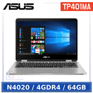 【99成新品】 ASUS TP401MA-0141AN4020 14吋 筆電 (N4020/4GDR4/64GB/W10HS)