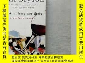 二手書博民逛書店Neither罕見Here nor There: Travels