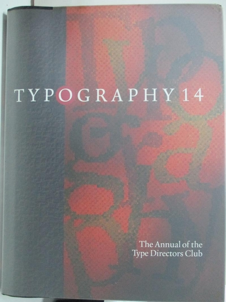 【書寶二手書T8/藝術_DX4】Typography 14 : the annual of the Type Directors Club_Type Directors Club
