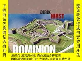 二手書博民逛書店Dominion:罕見England And Its Islan