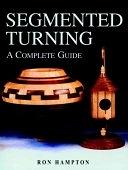 二手書博民逛書店《Segmented Turning: A Complete Guide》 R2Y ISBN:1861083378