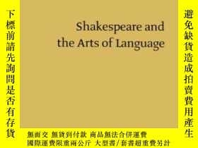 二手書博民逛書店Shakespeare罕見And The Arts Of Lan