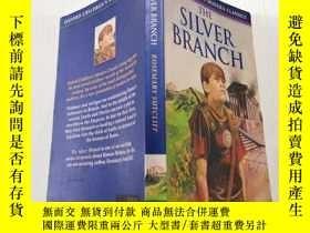 二手書博民逛書店The罕見silver branch:銀枝Y212829 不祥 不祥