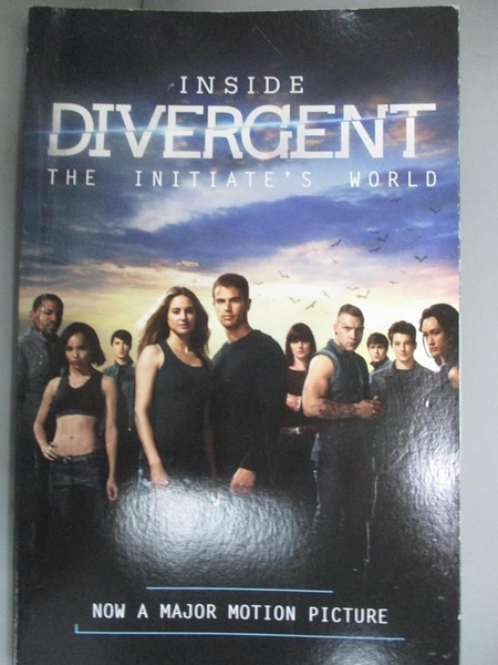 【書寶二手書T1/原文小說_KLI】Inside Divergent: The Initiate's World_Bernard, Cecilia