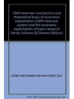 二手書 CBM reservoir mechanism and theoretical basis of economic exploitation (CBM reservoir system R2Y 9787030146014