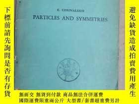 二手書博民逛書店particles罕見and symmetries(P3120)Y173412
