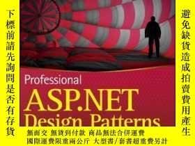 二手書博民逛書店Professional罕見Asp.net Design PatternsY255562 Scott Mill