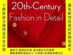 二手書博民逛書店罕見20th Century Fashion in Detail